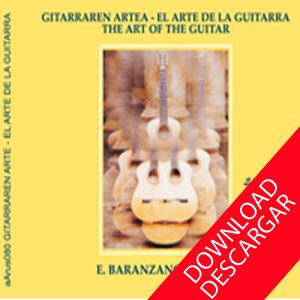 El arte de la guitarra - The art of the guitar Eduardo Baranzano