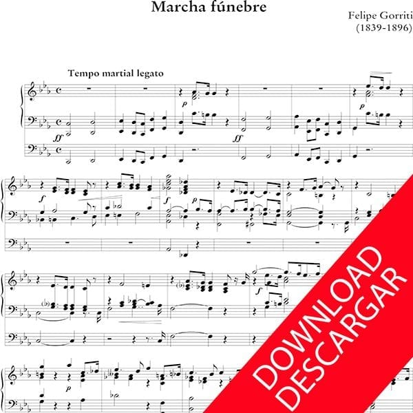 Marcha fúnebre - Felipe Gorriti - Partitura - Descargar- Órgano