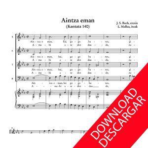 Aintza eman - J.S. Bach - Letra: Luis Mallea - Partitura para coro