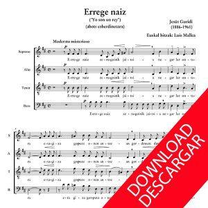 Errege naiz - Jesus Guridi - Luis Mallea - Partitura para Coro