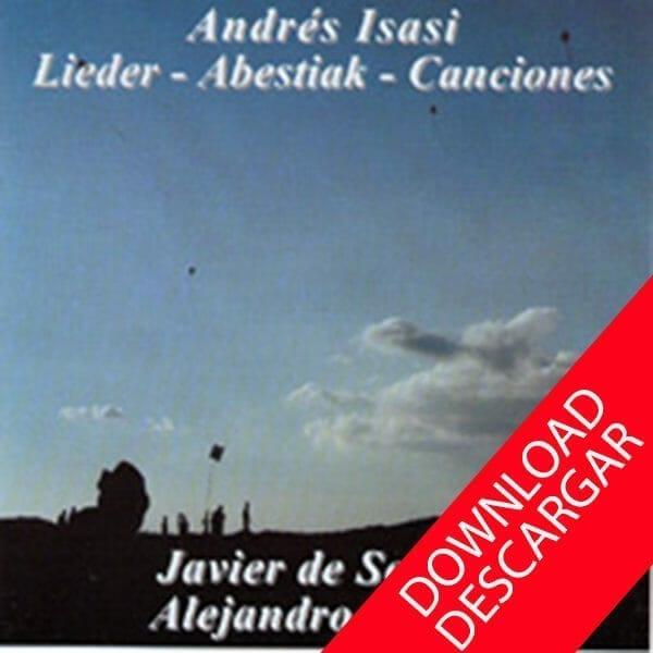 Andrés Isasi Lieder Canciones