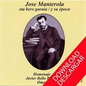 Jose Manterola eta bere garaia
