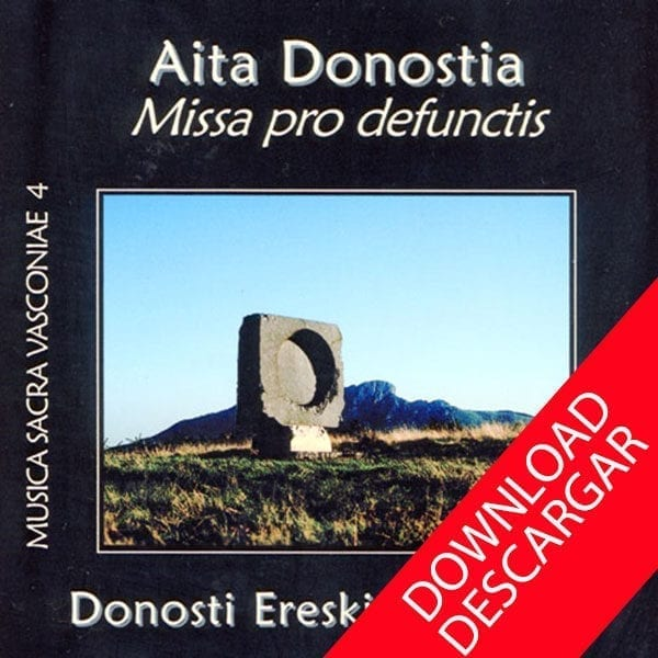 Missa pro defunctis_Aita_Donostia. Donosti Ereski