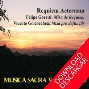 Requiem aeternam. Gorriti. Goicoechea