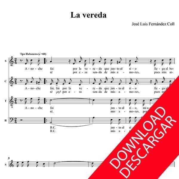 La vereda - José Luis Fernández Coll - Partitura para Coro