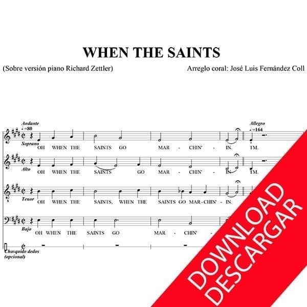 Oh, when the Saints go marchin´ in - Arr.: José Luis Fernández Coll - Partitura para Coro