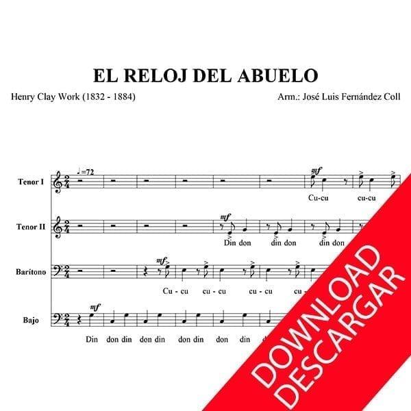 El reloj del abuelo - Arr.: de José Luis Fernández - Partitura para Coro