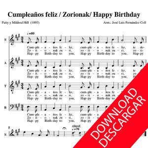 Zorionak - Feliz cumpleaños - Happy birthday - Arr.: José Luis Fernández Coll - Partitura para Coro Mixto