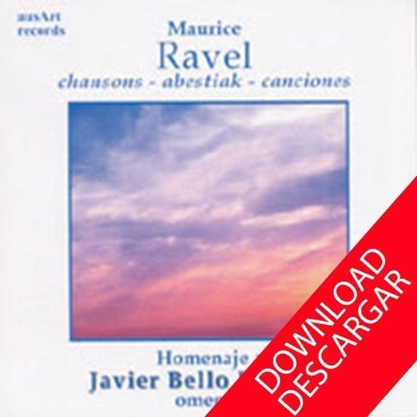 Ravel - Chansons - Canciones - Abestiak