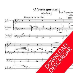 O Yesus gurutzera - Aita Donostia - Partitura para Órgano