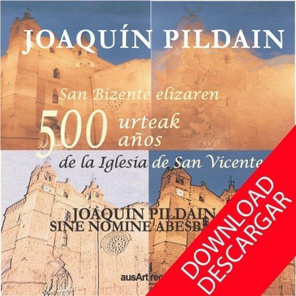 Joaquín Pildain - 500 aniversario Iglesia San Vicente