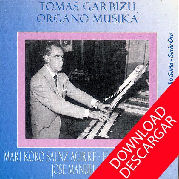Tomás Garbizu - Organo Musika
