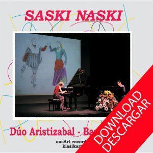 Saski-naski - Duo Aristizabal-Barandiaran - GRABACIÓN
