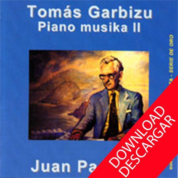 Tomás Garbizu - Piano Musika 2 - Juan Padrosa