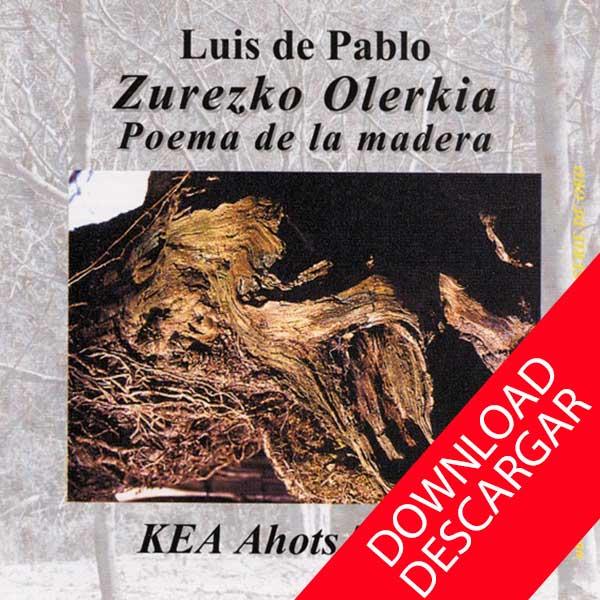 Poema-de-la-madera - Luis-de-Pablo - KEA