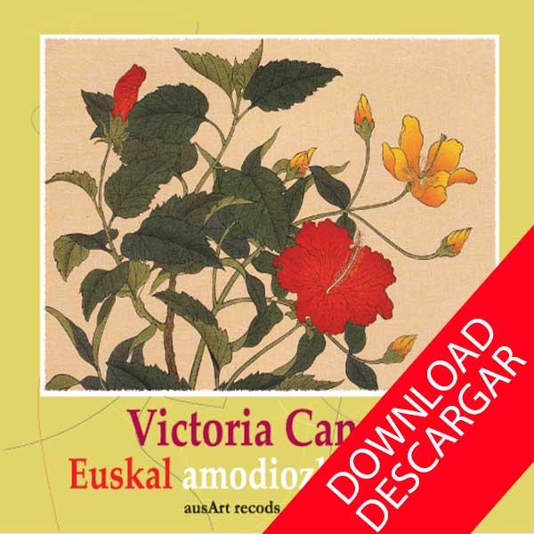 EUSKAL AMODIOZKO KANTAK - Victoria Canale