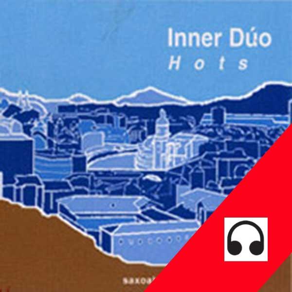 Inner Duo - Hots