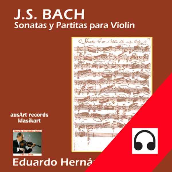 Eduardo Hernández Asiain interpreta Sonatas y Partitas de Bach