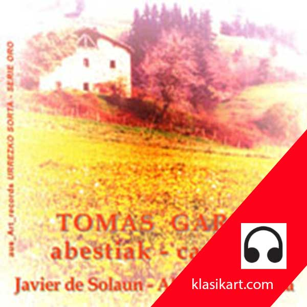 Abestiak - Tomás Garbizu - Javier de Solaun - Alejandro Zabala