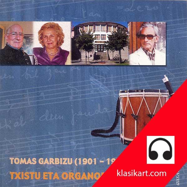 Txistu eta Organo - Tomás Garbizu - Mari Koro Saenz - Polentzi Gezala