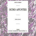 Guridi Ocho Apuntes Piano