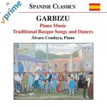 Garbizu: Piano Music / Traditional Basque Songs And Dances Alvaro Cendoya