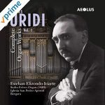 Guridi: Complete Organ Works Vol.1 Esteban Elizondo Iriarte
