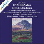 Usandizaga: Mendi Mendiyan (High in the Mountains) Juan José Mena
