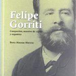 Felipe Gorriti: compositor, maestro de capilla y organista