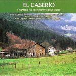 Zarzuela: El Caserío