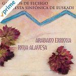 """Gaiteros de Elciego & Orquesta Sinfónica de Euskadi"""