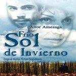 Frío sol de invierno (Original Motion Picture Soundtrack) Aitor Amezaga