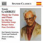 Garbizu, T: Music for Txistu and Piano
