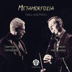 Metamorfosia German Ormazabal & Garikoitz Mendizabal