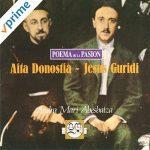 Aita Donostia - Jesus Guridi. Poema De La Pasión Andra Mari Abesbatza