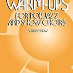 Warm Ups for Pop, Jazz and Show Choirs - SATB - CHORAL SCORE
